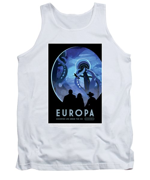 Europa Discover Life Under The Ice - Nasa Vintage Poster Tank Top