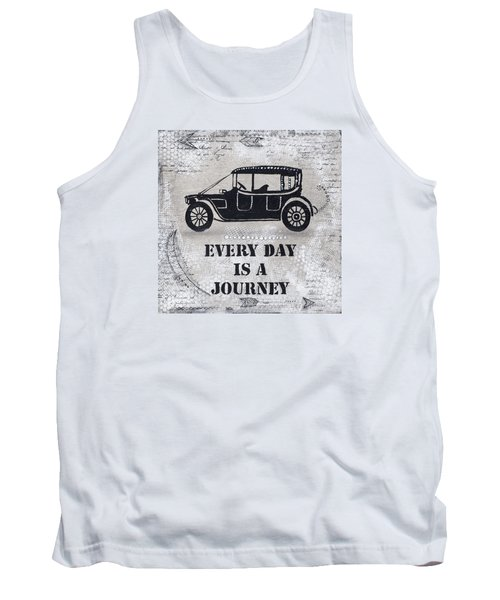 Every Day Is A Journey  Tank Top by Stanka Vukelic
