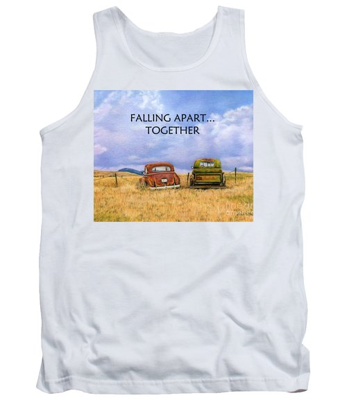 Falling Apart Together Tank Top