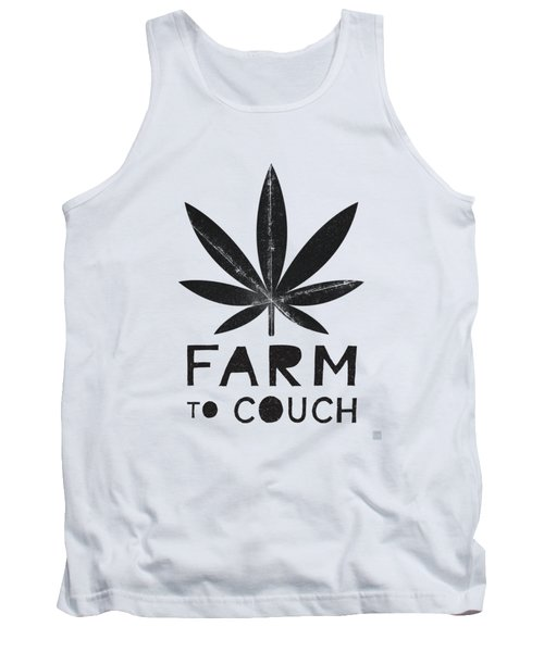 Farm To Couch Black And White- Cannabis Art By Linda Woods Tank Top