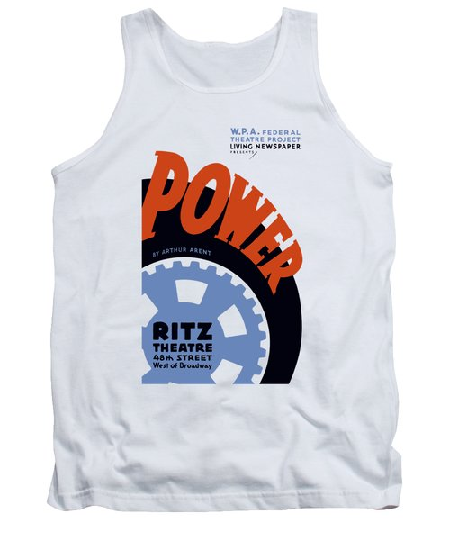 Federal Theatre Project Presents Power Wpa Tank Top