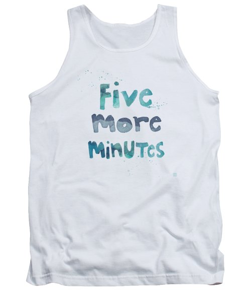 Tank Top featuring the painting Five More Minutes by Linda Woods