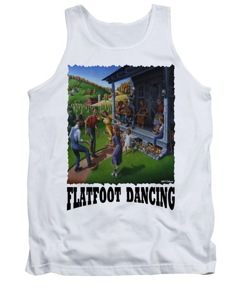 Flatfoot Dancing - Mountain Dancing - Flatfoot Dancing Tank Top