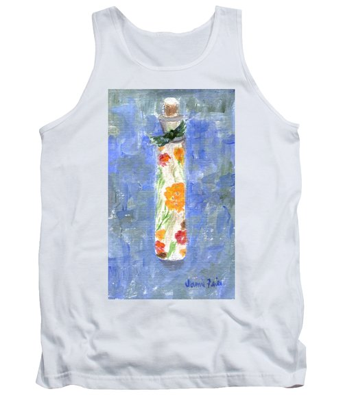 Tank Top featuring the painting Flowers In A Bottle by Jamie Frier