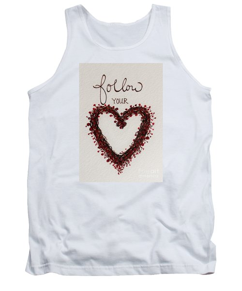 Tank Top featuring the painting Follow Your Heart by Elizabeth Robinette Tyndall