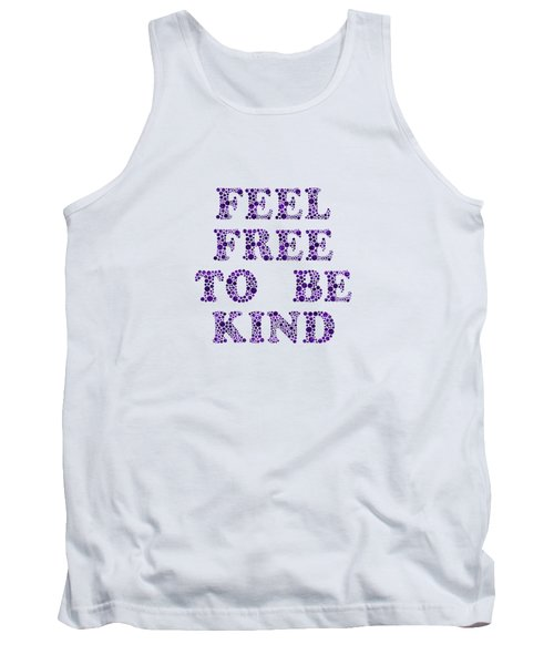 Free To Be Kind Tank Top
