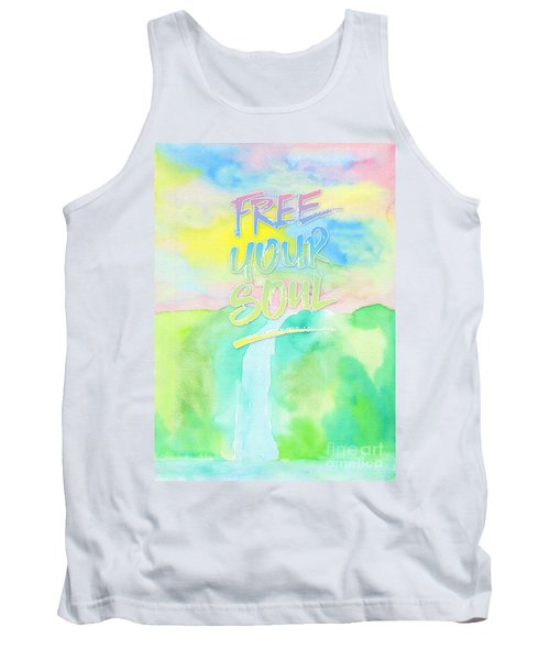 Free Your Soul Watercolor Colorful Spring Waterfall Painting Tank Top