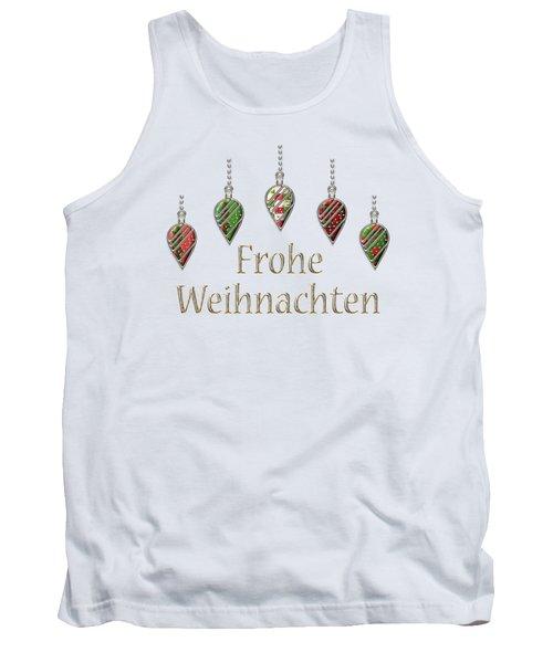 Frohe Weihnachten German Merry Christmas Tank Top