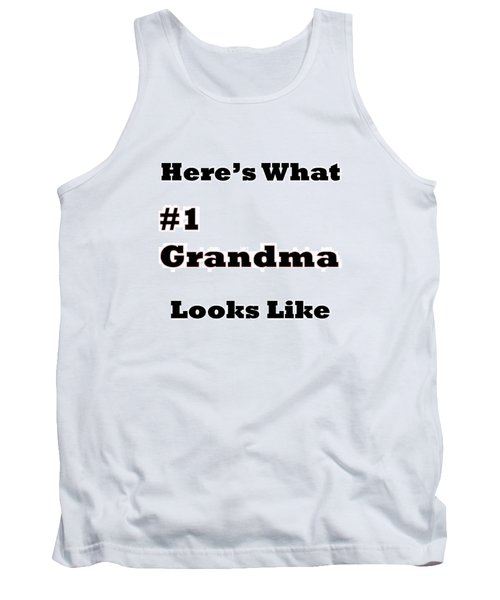 Funny Grandma Saying Tank Top