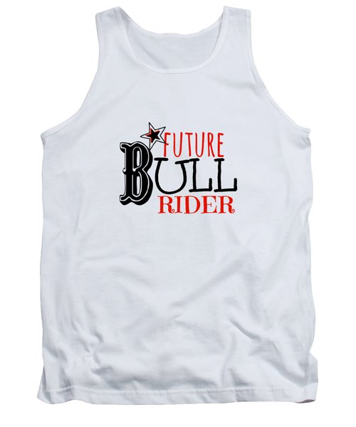 Future Bull Rider Tank Top by Chastity Hoff