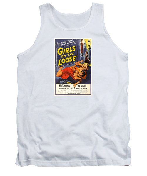 Girls On The Loose Tank Top
