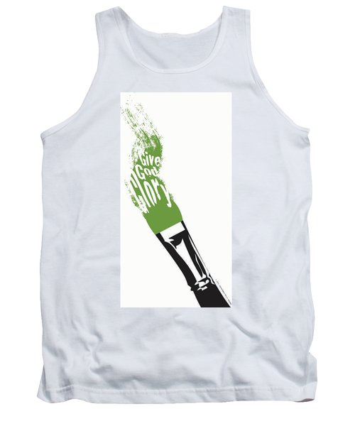 Give God Glory  Tank Top by Christopher Marion Thomas