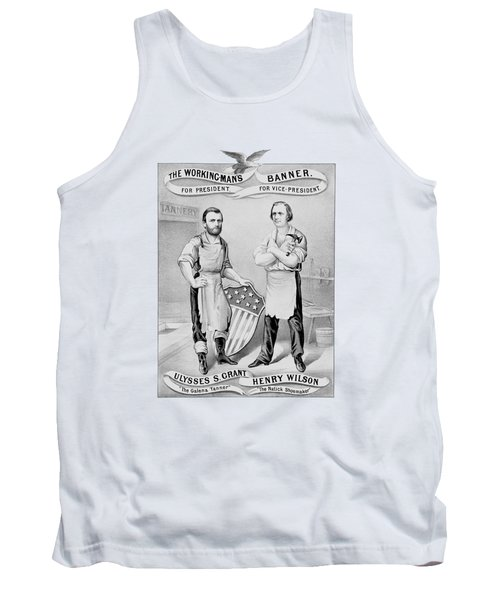 Grant And Wilson 1872 Election Poster  Tank Top