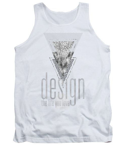 Graphic Art Design The Life You Love - Silver Tank Top