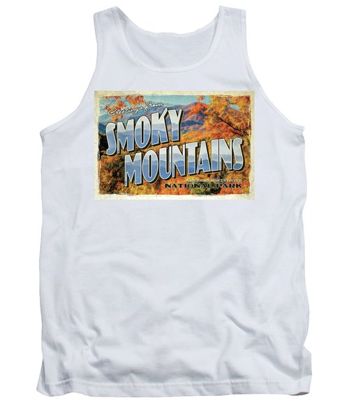 Greetings From Smoky Mountains National Park Tank Top