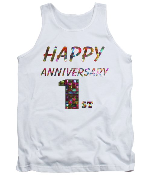 Happy First 1st Anniversary Celebrations Design On Greeting Cards T-shirts Pillows Curtains Phone   Tank Top by Navin Joshi