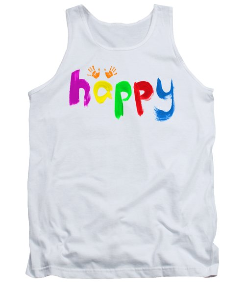 Tank Top featuring the photograph Happy by Tim Gainey