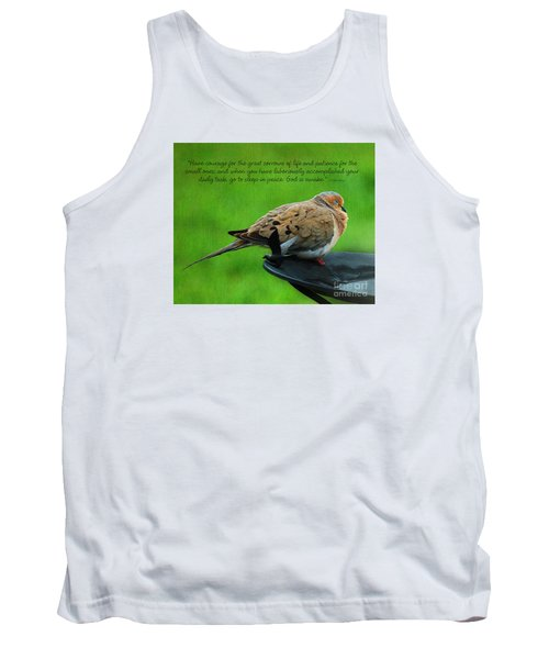 Have Courage  Tank Top by Diane E Berry
