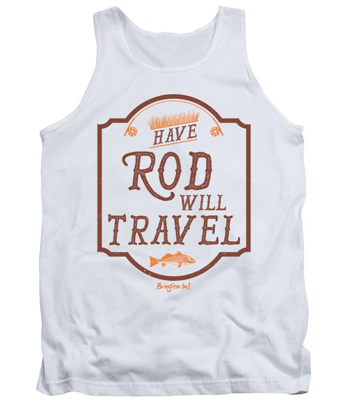 Have Rod Will Travel Backcountry Tank Top