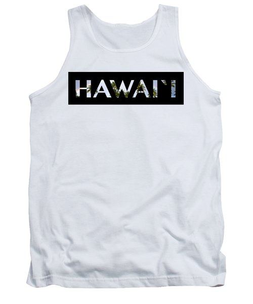 Hawaii Letter Art Tank Top