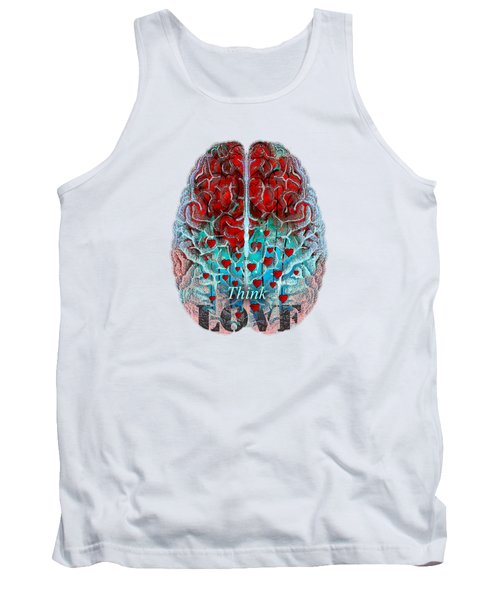 Heart Art - Think Love - By Sharon Cummings Tank Top