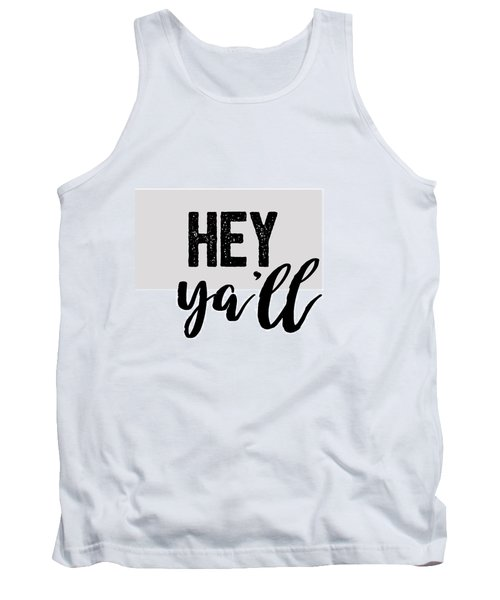 Hey Typography Design Tank Top