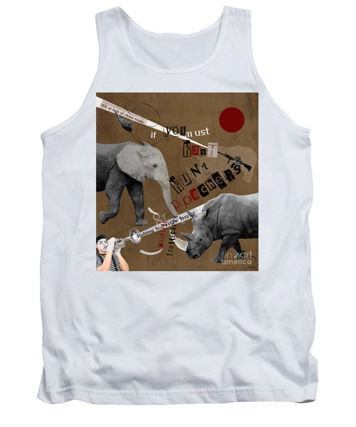 Tank Top featuring the digital art Hunt Wildlife Poachers by Nola Lee Kelsey