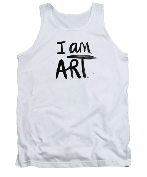 Tank Top featuring the mixed media I Am Art Black Ink - Art By Linda Woods by Linda Woods