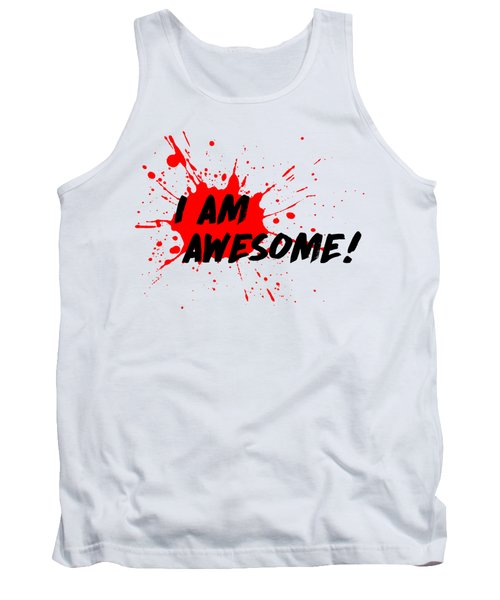 I Am Awesome - Light Background Version Tank Top