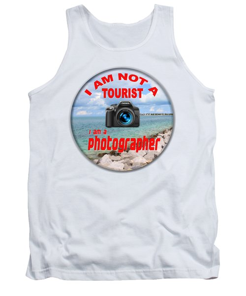 I Am Not A Tourist Tank Top by Bob Slitzan