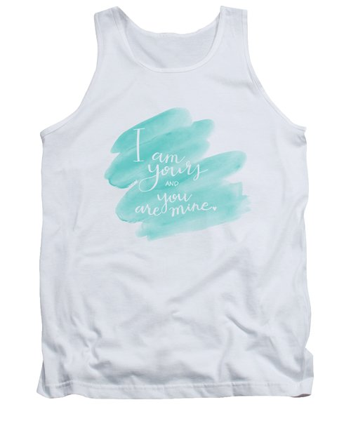 I Am Yours Tank Top