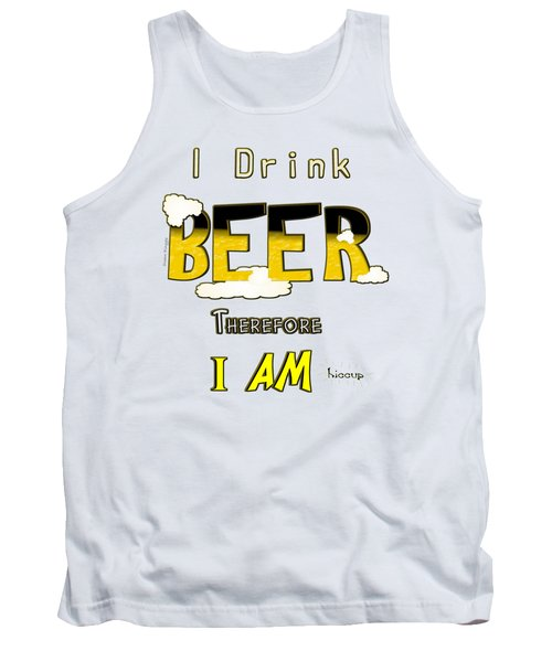 I Drink Beer Tank Top