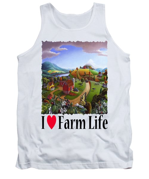 I Love Farm Life - Appalachian Blackberry Patch - Rural Farm Landscape Tank Top