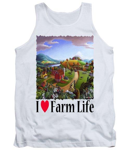 I Love Farm Life - Appalachian Blackberry Patch - Rural Farm Landscape Tank Top