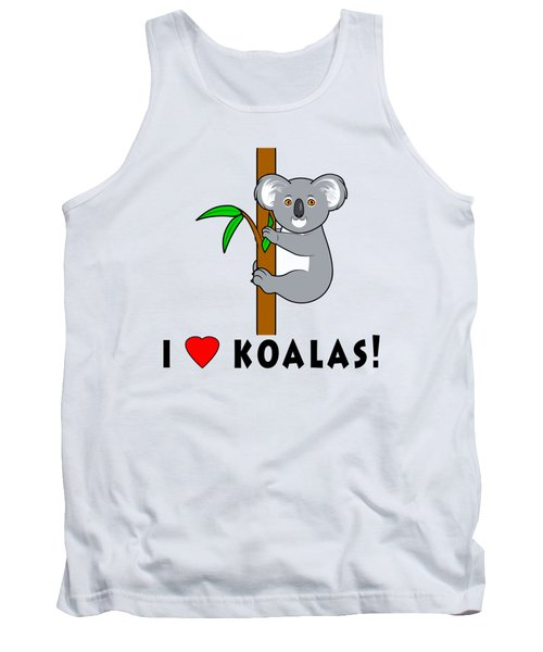 I Love Koalas Tank Top by A