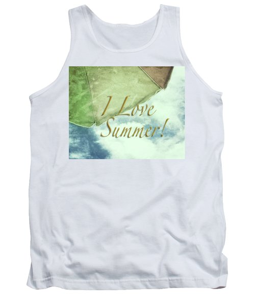 Tank Top featuring the photograph I Love Summer I by Marianne Campolongo