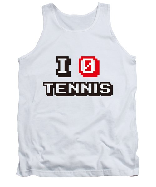 I Love Tennis Tank Top by Pillo Wsoisi