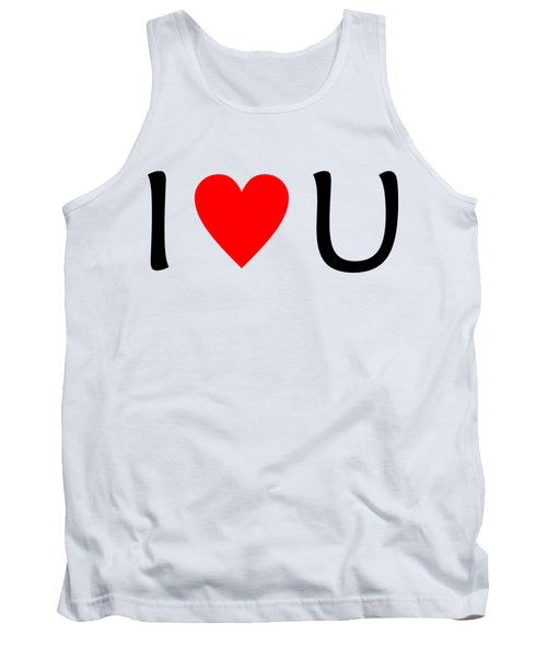 I Love You T-shirt Tank Top