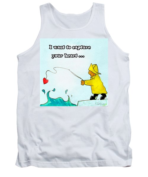 I Want To Capture Your Heart Tank Top