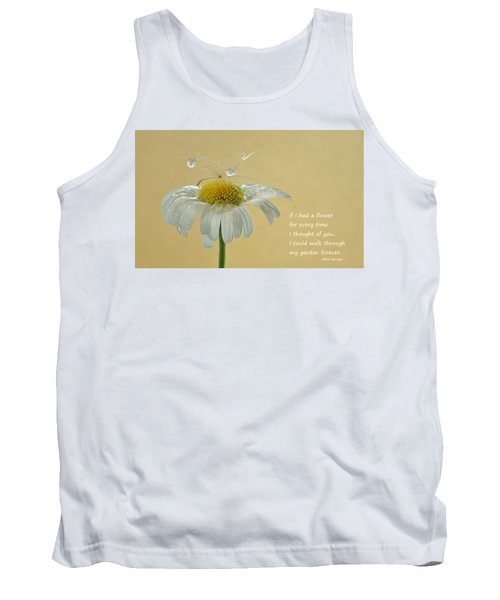 If I Had A Flower Quote Tank Top by Barbara St Jean