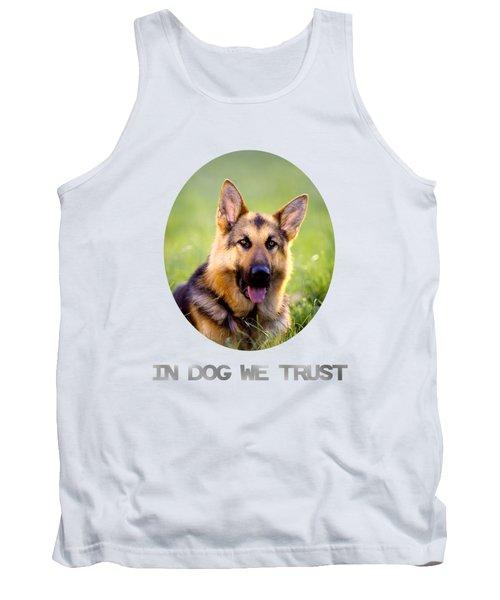 In Dog We Trust Tank Top