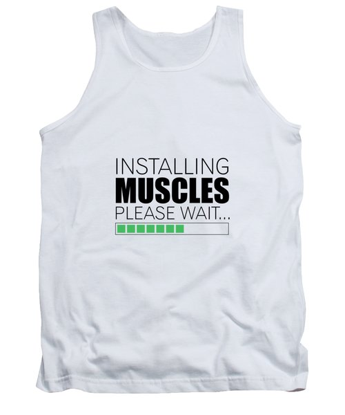 Installing Muscles Please Wait Gym Motivational Quotes Poster Tank Top
