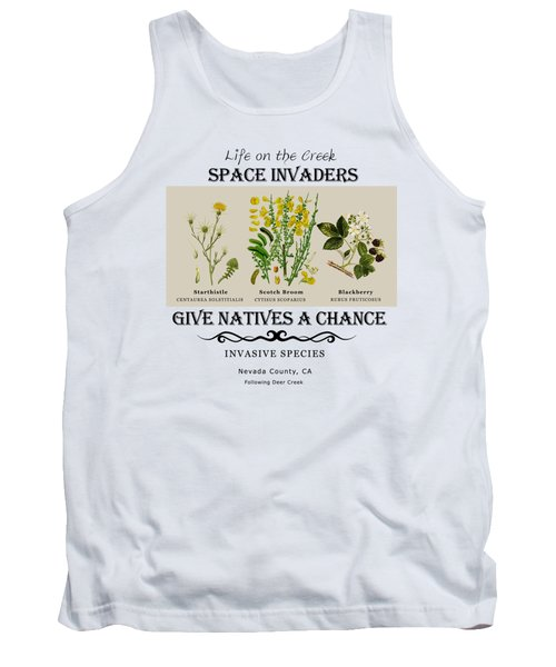 Invasive Species Nevada County, California Tank Top