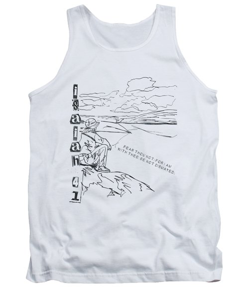 Isaiah 41 10 I Will Strengthen Thee Tank Top