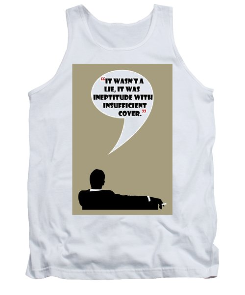 It Wasn't A Lie - Mad Men Poster Don Draper Quote Tank Top