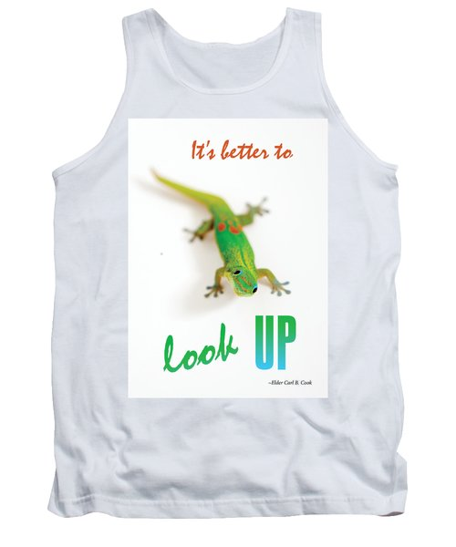 Its Better To Look Up Tank Top