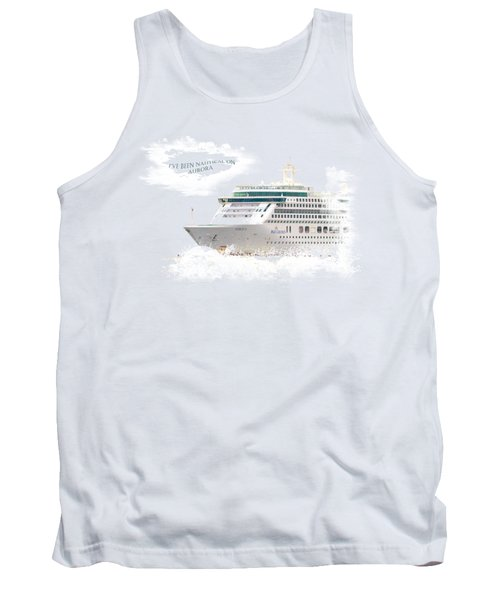 I've Been Nauticle On Aurora On Transparent Background Tank Top by Terri Waters