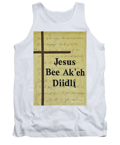 Tank Top featuring the photograph Jesus Bee Ak'eh Diidli by Debby Pueschel
