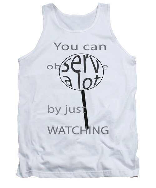 Tank Top featuring the digital art Just Watch by Thomasina Durkay