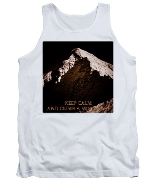 Keep Calm And Climb A Mountain Tank Top